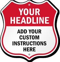 Add Headline And Instructions Here Custom Shield Sign