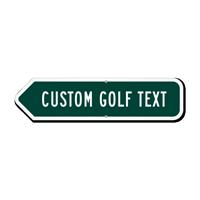 Add Your Custom Golf Text Left Arrow Sign