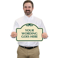Add Your Wording Here Custom Dome Shaped SignatureSign