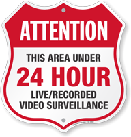 Attention Area Under 24 Hour Surveillance Shield Sign