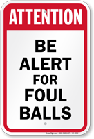 Attention Be Alert Baseball Sign