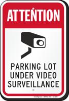 Attention Parking Lot Under Video Surveillance Sign