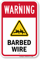 Barbed Wire Safety Warning Sign