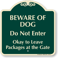 Beware Of Dog Leave Packages At Gate Sign