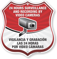 Bilingual 24 Hour Surveillance Shield Sign