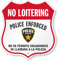 Bilingual No Loitering Shield Sign
