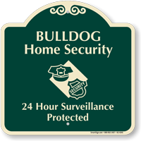 Bulldog Home Security Signature Sign