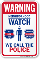 We Call The Police, Dial 911, Security Sign