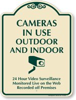 Cameras In Use Outdoor Indoor, Surveillance Sign