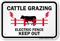 Cattle Grazing Electric Fence Keep Out Sign