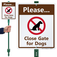 Please Close Gate For Dogs Sign