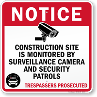 Construction Site Is Monitored By Surveillance Camera Sign