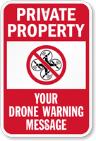 Custom Private Property, Drone Warning Message Sign