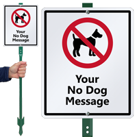 Custom No Dog Sign & Stake Kit
