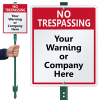 Custom No Trespassing Lawnboss™ Sign & Stake Kit