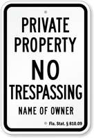 Custom Private Property Sign Florida