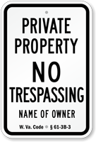 Custom Private Property Sign West Virginia