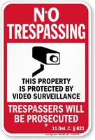 Delaware Property Is Protected By Video Surveillance Sign