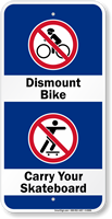 Dismount Bike Carry Your Skateboard Sign
