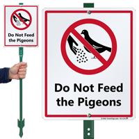 Do Not Feed The Pigeons Lawnboss Sign