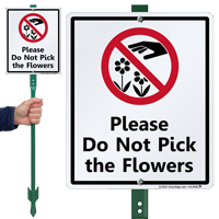 Do Not Pick The Flowers Lawnboss Sign