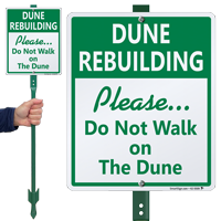 Do Not Walk On The Dune LawnBoss Sign