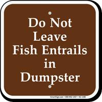 Dont Leave Fish Entrails in Dumpster Sign