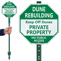 Dune Rebuilding Private Property LawnBoss Sign