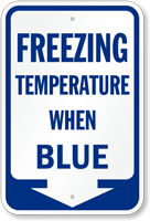 Ice Alert Freezing Temperature When Blue Sign