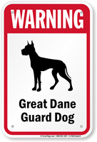 Warning Great Dane Guard Dog Guard Dog Sign