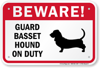 Beware! Guard Basset Hound On Duty Sign