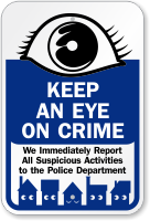 Keep Eye On Crime Sign