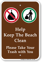 Keep The Beach Clean Take Your Trash Sign
