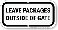 Leave Packages Outside Of Gate Sign