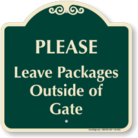 Leave Packages Outside Of Gate Signature Sign