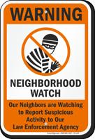 Warning Neighborhood Watch Sign