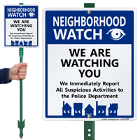 Neighborhood Watch We Are Watching You Sign