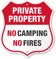 No Camping No Fires Private Property Shield Sign