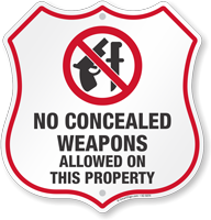 No Concealed Weapons Allowed Shield Sign