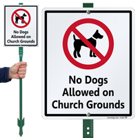 No Dogs Allowed On Church Grounds Sign