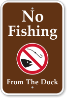 No Fishing, From The Dock Campground Sign