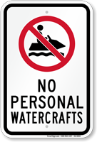 No Personal Watercraft Sign with Jet SKI Symbol