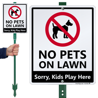 No Pets On Lawn Kids Play Here LawnBoss Sign