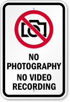 No Photography No Video Recording Sign
