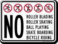 No Roller Blading Skating Skate Boarding Sign