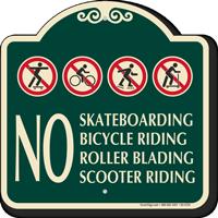No Skateboarding Bicycle Riding Signature Sign