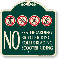 No Skateboarding Bicycle Riding Signature Sign