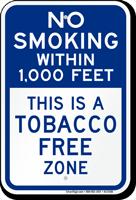 No Smoking Within 1000 Feet Tobacco Free Sign