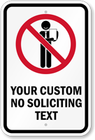 No Soliciting Custom Text Graphic Sign