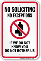 No Soliciting No Exceptions Do Not Bother Us Sign